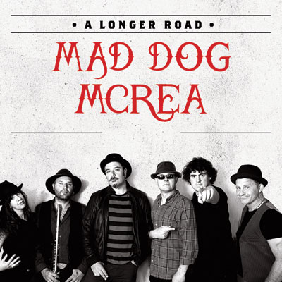 Mad Dog Mcrea - A Longer Road