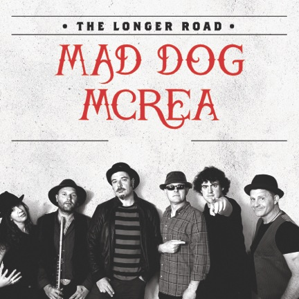 Mad Dog Mcrea - The Longer Road