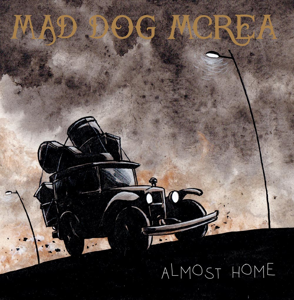 Mad Dog Mcrea Almost Home Album Cover